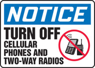 MRFQ821 Turn Off Cellular Phones and Two Way Radios Sign
