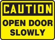 OSHA Caution Safety Sign: Open Door Slowly