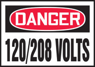 OSHA Danger Safety Label: 120/208 Volts