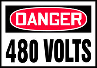 OSHA Danger Safety Label: 480 Volts