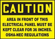 OSHA Caution Safety Label: Area In Front Of This Electrical Panel Must Be Kept Clear For 36 Inches - OSHA-NEC Regulations