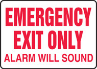 Safety Sign: Emergency Exit Only - Alarm Will Sound