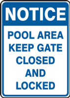 Notice Safety Sign: Pool Area - Keep Gate Closed And Locked