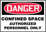 OSHA Danger Safety Sign: Confined Space - Authorized Personnel Only