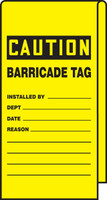 Wrap N' Stick™ Caution Tag: Barricade Tag