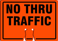 Cone Top Warning Sign: No Thru Traffic