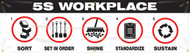 "5S Banner: Lean Workplace - 28"" x 8' - Black and White"