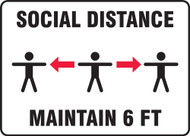 Social Distance Maintain 6 FT - 3 People - Safety Sign