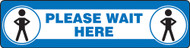 "Slip-Gard Floor Sign: Please Wait  - 6"" x 24"" - Safety Sign"