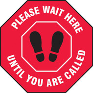 Slip-Gard Floor Sign: Please Wait Here Until You Are Called(Red)