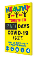 Digi-Day® 3 Electronic Safety Scoreboard: Healthy Together And COVID-19 Free For xxxx Days Keep Up The Safety & Healthy Habits