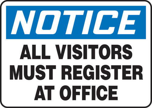 MADM814 Notice all visitors must register at office sign