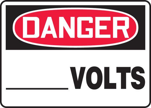 Danger - ___ Volts - Aluma-Lite - 10'' X 14''