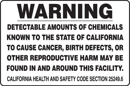 MCAW526XT Warning detectable amounts of chemicals known to the state of California to cause cancer, birth defects, or other reproductive harm may be found in and around this facility sign.
