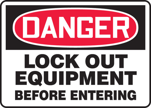 Danger - Lock Out Equipment Before Entering - Adhesive Vinyl - 10'' X 14''