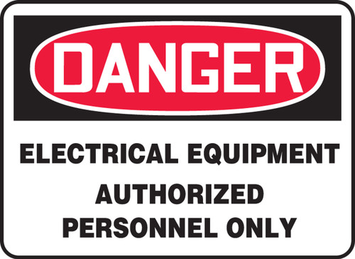 Danger - Electrical Equipment Authorized Personnel Only - Adhesive Dura-Vinyl - 10'' X 14''