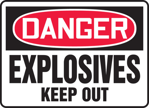 Danger - Explosives Keep Out (Glow) - Re-Plastic - 10'' X 14''