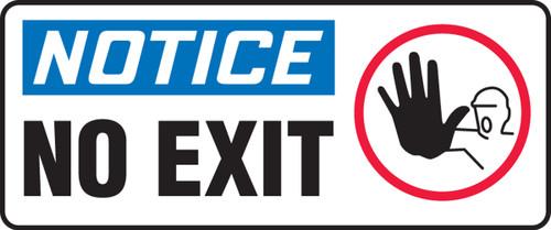 Notice - No Exit (W/Graphic) - Adhesive Dura-Vinyl - 7'' X 17''