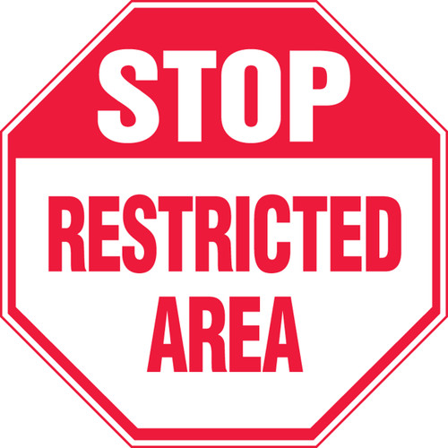 Stop - Restricted Area Sign - Adhesive Dura-Vinyl - 12'' X 12''