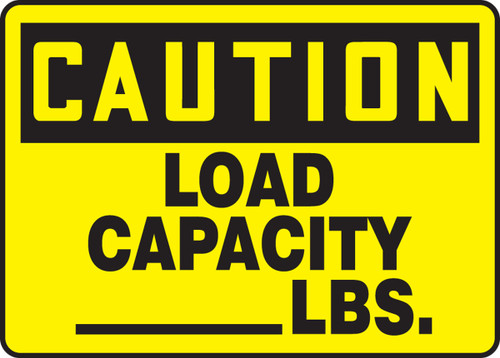 Caution - Load Capacity ___ Lbs.