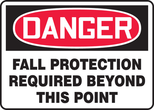 Danger - Fall Protection Required Beyond This Point - Adhesive Vinyl - 7'' X 10''