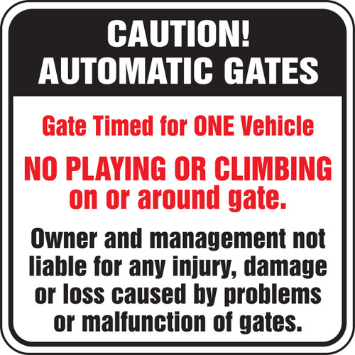 Caution Automatic Gates Gate Timed For One Vehicle