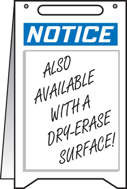 Notice Fold Up Sign