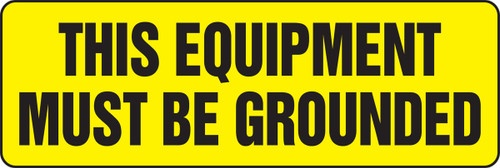 This Equipment Must Be Grounded