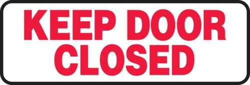 Keep Door Closed 1