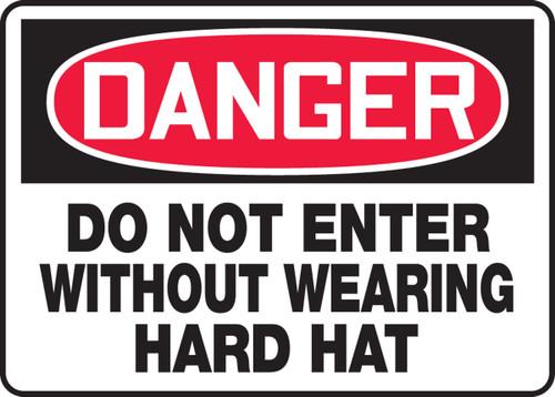 Danger - Do Not Enter Without Wearing Hard Hat