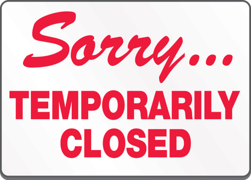 Sorry... Temporarily Closed