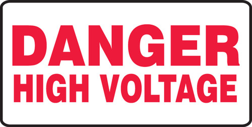 Danger High Voltage - Adhesive Dura-Vinyl - 7'' X 14''