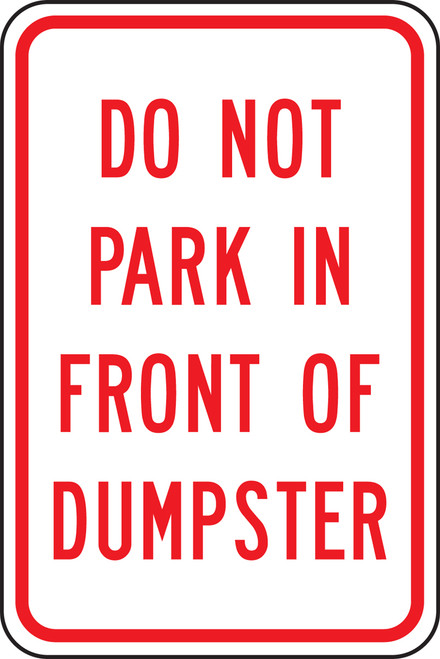 Do Not Park In Front Of Dumpster
