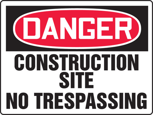 Danger - Construction Site No Trespassing - Plastic - 18'' X 24''