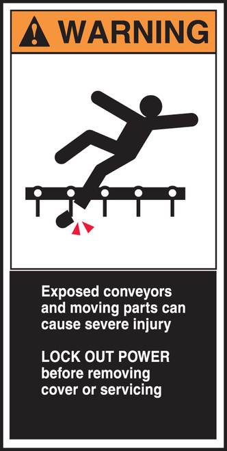 Exposed Conveyors And Moving Parts Can Cause Severe Injury Lock Out Power Before Removing (w/graphic)
