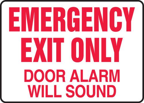 Emergency Exit Only Door Alarm Will Sound - .040 Aluminum - 10'' X 14''
