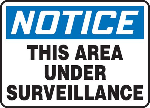 Notice this area under surveillance sign MADM803