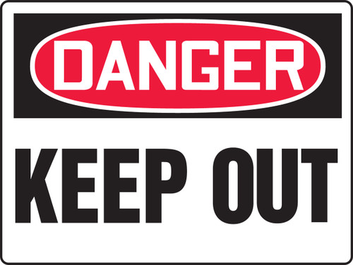 Danger - Keep Out - Plastic - 18'' X 24''