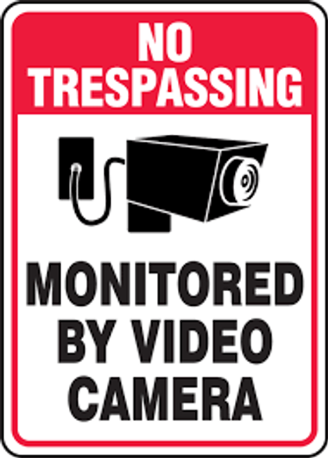 No Trespassing - Monitored By Video Camera (W/Graphic) - Re-Plastic - 10'' X 7''