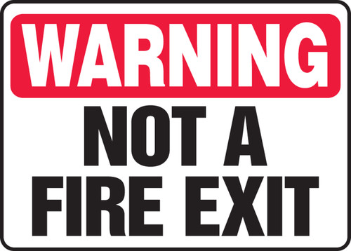 Warning - Not A Fire Exit 1
