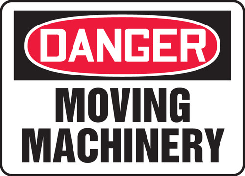 Danger - Moving Machinery - Re-Plastic - 10'' X 14''
