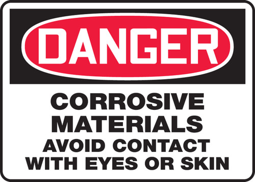 Danger - Corrosive Materials Avoid Contact With Eyes Or Skin