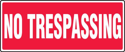 No Trespassing - Adhesive Dura-Vinyl - 7'' X 17''