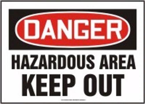 Danger - Hazardous Area Keep Out