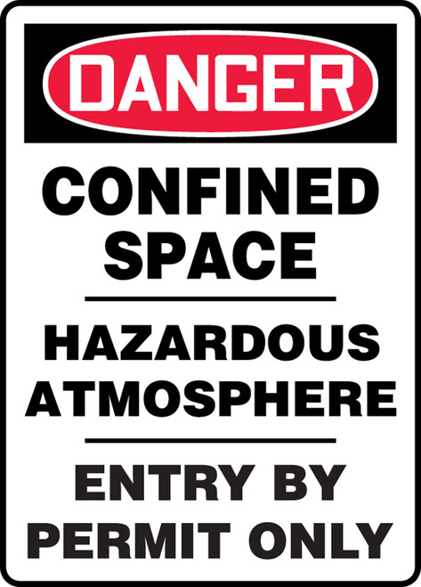 Danger - Confined Space Hazardous Atmosphere Entry By Permit Only - Adhesive Vinyl - 14'' X 10''