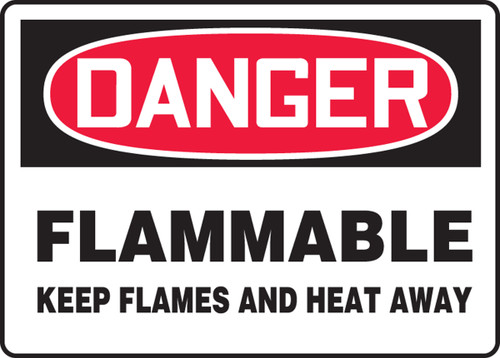 Danger - Flammable Keep Flames And Heat Away - Re-Plastic - 10'' X 14''