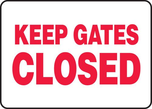 Keep Gates Closed - .040 Aluminum - 10'' X 14''