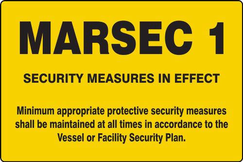 MASE541 MARSEC 1 Safety Sign