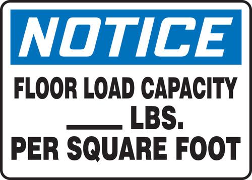 Notice - Floor Load Capacity ___ Lbs. Per Square Foot - Re-Plastic - 10'' X 14''