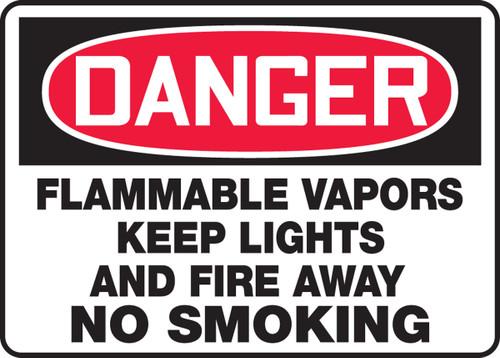 Danger - Flammable Vapors Keep Lights And Fire Away No Smoking - Adhesive Dura-Vinyl - 7'' X 10''